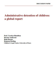 Administrative Detention of Children: A Global Report