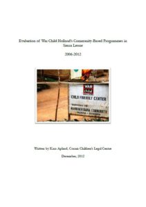 Evaluation of War Child Holland's Community-Based Programmes in Sierra Leone