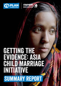 Getting the Evidence: Asia Child Marriage Initiative: Summary Report