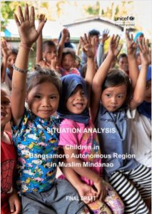 Situation Analysis of Children in Bangsamoro Automonous Region in Muslim Mindanao