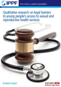 Qualitative research on legal barriers to young people's access to sexual and reproductive health services: Inception report