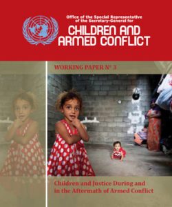 Children and Justice During and in the Aftermath of Armed Conflict