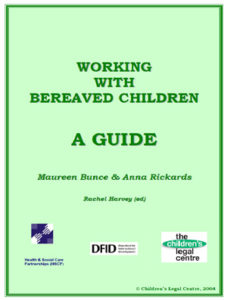 Working with Bereaved Children: A Guide