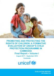 Promoting and Protecting the Rights of Children: A Formative Evaluation of UNICEF's Child Protection Programme in Cambodia