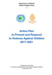 Cambodia Action Plan to Prevent and Respond to Violence Against Children 2017-2021